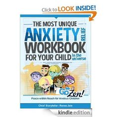 The Most Unique Anxiety Relief Workbook for Your Child in the Universe - GoZen! is a fully-animated, online anxiety relief program for kids. Used in therapist offices nationwide, this anxiety relief program is now available as a fun and engaging illustrated workbook.