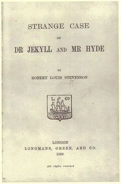 The Title Page of The Strange Case of Dr. Jekyll and Mr. Hyde (1886), by Robert Louis Stevenson