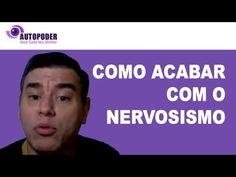 Como Acabar com O Nervosismo