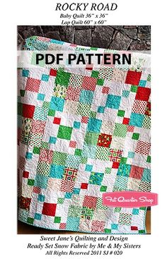 Rocky Road Downloadable PDF Quilt Pattern Sweet Jane's Quilting and Design