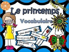 Printemps - vocabulaire FREEBIE - French words for Spring Free French Lessons, Free In French, French Teaching Resources, Teaching French, Spring Words, Core French, French Classroom, French Language Learning, Language Arts