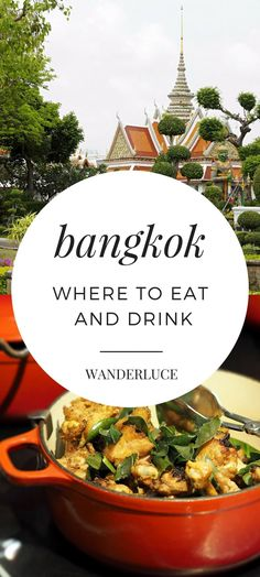 Wondering where to eat and drink in Bangkok, Thailand? Check out my favorites!