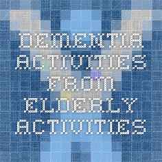 Dementia Activities from Elderly Activities
