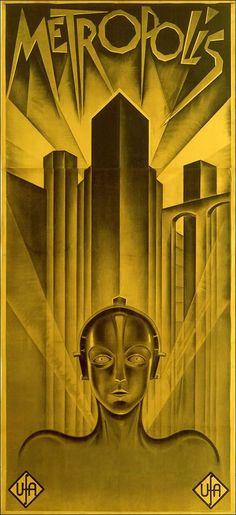 Art Deco poster for Metropolis - 1927 German expressionist epic science-fiction film directed by Fritz Lang. Arte Art Deco, Moda Art Deco, Estilo Art Deco, Posters Vintage, Retro Poster, Vintage Movies, French Posters, Metropolis Film, Metropolis Poster