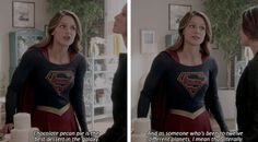"""""""Chocolete pecan pie is the best dessert in the galaxy, and as someone who's been to 12 different planets, I mean that literally!"""" - Kara and Alex #Supergirl"""