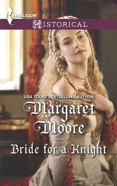 Margaret Moore's Bride for a Knight