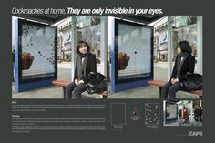 http://adsoftheworld.com/media/outdoor/zaps_cockroach_repellant_only_invisible_in_your_eyes