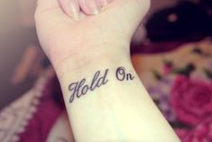Image result for hold on tattoo