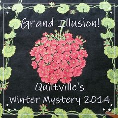 Quiltville's Quips & Snips!!: Surprise!  Quiltville Winter Mystery INTRO:  GRAND...