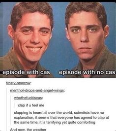 yeah well try watching after wanting to for the longest time and learning legitimately everything from tumblr and watching seasons 1 and 2 and knowing about all the literal hell that's going to come and then you have to wait for that beam of sunshine in the dark times (Cas) but EVERY episode for the first few seasons is one without Cas do you know how HARD that is
