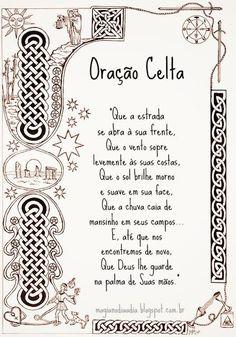 Magia no Dia a Dia: Oração Celta http://magianodiaadia.blogspot.com.br/2017/02/oracao-celta.html