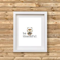 Be Thankful Wall Art Be Thankful Printable Thanksgiving Easter Printables, Christmas Printables, Happy Holidays, Christmas Holidays, Thanksgiving This Year, Fall Birthday Parties, Printable Wall Art, Decorating Your Home, Party Themes