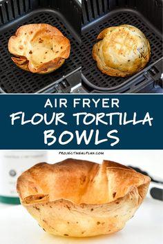 Taco Salad Bowls, Tortilla Bowls, Fried Corn Tortillas, Flour Tortillas, Taco Salad Ingredients, Fried Tacos, Air Fryer French Fries, Air Fried Food, Air Frier Recipes