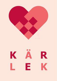 kärlek means love #swedish #valentine Available at http://etsy.com/shop/Sillymidoffprints