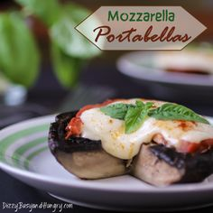 Mozzarella Portabellas - A baked portabella mushroom stuffed with tomato,mozzarella cheese, and basil.--so easy and delicious! Healthy Recipes, Veggie Recipes, Healthy Snacks, Vegetarian Recipes, Cooking Recipes, Mushroom Recipes, Pescatarian Recipes, Cooking 101, Side Recipes