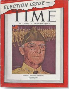TIME MAGAZINE NOVEMBER 13 1944 11/13/44 ELECTION SPECIAL Joseph W Stilwell ADS