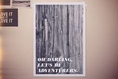 Oh Darling Let's Be Adventurers Art Print by chloevaux on Etsy, $18.00