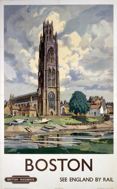 An poster sized print, approx (other products available) - Poster produced by British Railways (BR) to promote train services ot Boston, Lincolnshire. Artwork by Freda Marston.<br> - Image supplied by National Railway Museum - Poster printed in Australia Posters Uk, Train Posters, Railway Posters, British Railways, Voyage Usa, British Travel, National Railway Museum, Train Service, Nostalgia