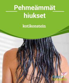 Pehmeämmät hiukset kotikonstein  #Kauniit hiukset on #mahdollista saavuttaa myös ilman #vaarallisia tai kalliita tuotteita.  #Kauneus