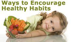 Encouraging Healthy Eating Habits www.greennutrilabs.com