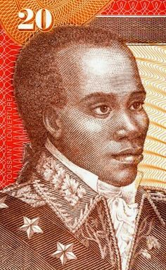 """""""I was born a slave, but nature gave me the soul of a free man."""" Francois-Dominique Toussaint Louverture, a freed slave and a General in the Haitian Army, led the Haitian Revolution (1791-1804). It led to the end of slavery there and the founding of the Republic of Haiti. Revolution inspired by the American Revolution. French colony of Saint Dominge had a large slave population."""