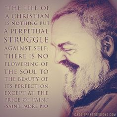 St. Padre Pio #PerseveranceThroughChrist