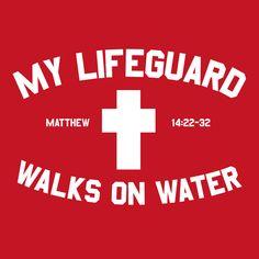 my lifeguard walks on water - Recherche Google