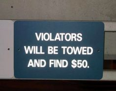 Correction:  F-I-N-E-D                              One would think the person who made the sign would have spellchecked....