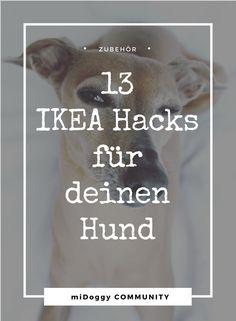 Hund || Ideen || Zubehör || Hacks || Tipps || IKEA