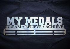 Medal Hanger - My Medals Dream Believe Achieve by SA Medal Hangers - Premier Medal Hanger designers