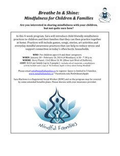 Breath In & Shine: Mindfulness for Children & Families starting in January, 2014