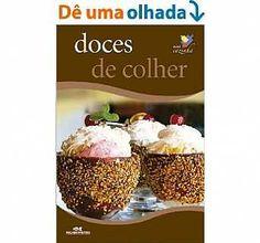 Doces de Colher (Minicozinha) [eBook Kindle] fb2 baixar gratuito