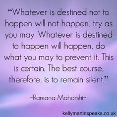 """Whatever is destined not to happen will not happen, try as you may. Whatever is destined to happen will happen, do what you may to prevent it. The best course, therefore, is to remain silent. Home Quotes And Sayings, Faith Quotes, Wisdom Quotes, Life Quotes, Buddhist Philosophy, Philosophy Quotes, Yoga Quotes, Motivational Quotes, Inspirational Quotes"