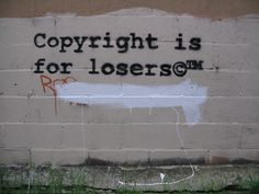 Copyright is for losers©™