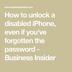 How to unlock a disabled iPhone, even if you've forgotten the password - Business Insider Knowing how to unlock a disabled iPhone can save you a lot of trouble. Here's how to do it, even if you've forgotten the password. Iphone Hacks, Cell Phone Hacks, Technology Hacks, Computer Technology, Teaching Technology, Teaching Biology, Medical Technology, Energy Technology, Computer Programming