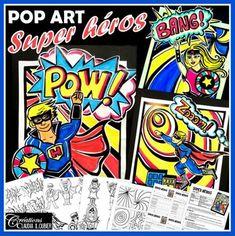 Qui n'aime pas les supers héros ? Nos élèves les adorent ! Un thème que les garçons adoreront et qui rejoindra aussi les filles. Ce projet est une belle occasion de travailler le personnage, tout en découvrant un artiste incroyable : Roy Lichenstein, du mouvement du Pop art.