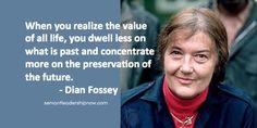 Servant Leadership Now - Dian Fossey, January 16, 1932