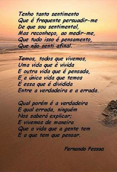 Tenho tanto sentimento - Fernando Pessoa