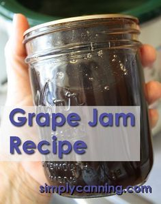 Home canning grape jam recipe is easy. Not jelly,but just as good. http://www.simplycanning.com/grape-jam-recipe.html