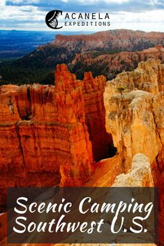Who doesn't like roasting s'mores by a fire, admiring the nighttime stars, and being one with nature where the only noises are the surrounding wildlife? The Southwestern United States is the perfect place for your next camping trip. Camping is an easy, affordable way to relax and unwind. Any of these exceptional locations are guaranteed to take your breath away! #camping #nationalparks