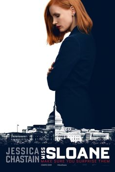 Miss Sloane movie poster with Jessica Chastain