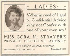 Ladies Detective Agency 1912 style. Hardcore! Would love to have known this lady.