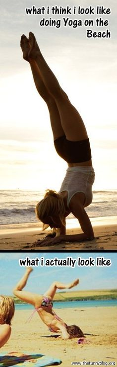 What I Think I Look Like vs. What I Actually Look Like - yoga on the beach