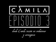 ▶ Episodio 3 - Camila evoluciona y se arriesga (Elypse) - YouTube