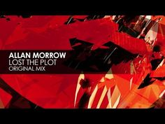 Allan Morrow - Lost The Plot (Original Mix)