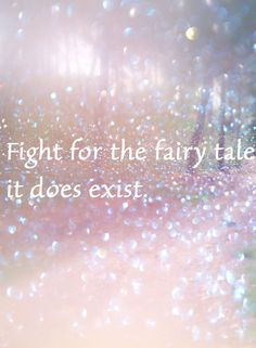 Lovely words for Valentines day. It can be so easy Babe Quotes, Dream Quotes, Words Quotes, Sayings, Fight For Love Quotes, Cute Quotes For Kids, Fairytale Quotes, Fairy Quotes, Valentines Day Words