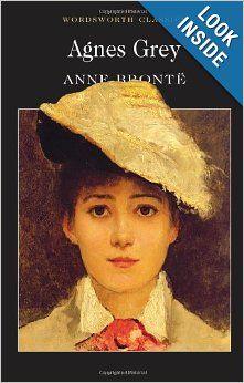 Agnes Grey: Anne Bronte: