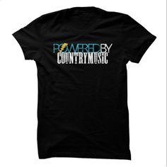 Powered By Country Music T Shirt, Hoodie, Sweatshirts - tee shirts #teeshirt #clothing