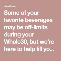 Some of your favorite beverages may be off-limits during your Whole30, but we're here to help fill your glass with our roundup of Whole30 drink ideas. Flavored Ice Cubes, Steaming Cup, Whole 30 Approved, Beverages, Drinks, Cream And Sugar, Nutritional Supplements, Kombucha, Drinking Tea