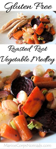 Roasted Root Vegetable Medley | Side Dish | Gluten Free | Marine Corps Nomads | Healthy Recipe